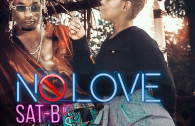 New Video| Sat-B No Love (Official Video)