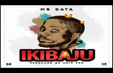 New Audio| MB Data – Ikibaju